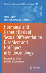 Hormonal and Genetic Basis of Sexual Differentiation Disorders and Hot Topics in Endocrinology: Proceedings of the 2nd World Conference