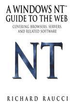 A Windows NT™ Guide to the Web