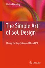 The Simple Art of SoC Design