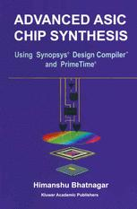 Advanced ASIC Chip Synthesis