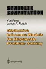 Abductive Inference Models for Diagnostic Problem-Solving