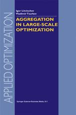 Aggregation in Large-Scale Optimization
