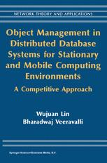 Object Management in Distributed Database Systems for Stationary and Mobile Computing Environments