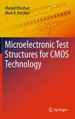 Microelectronic Test Structures for CMOS Technology