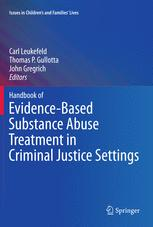 Handbook of Evidence-Based Substance Abuse Treatment in Criminal Justice Settings