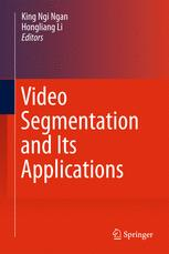 Video Segmentation and Its Applications