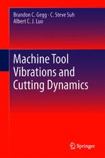 Machine Tool Vibrations and Cutting Dynamics