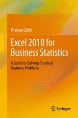 Excel 2010 for Business Statistics