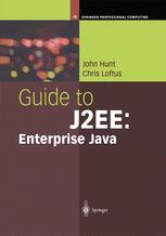 Guide to J2EE: Enterprise Java