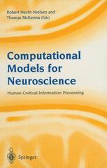Computational Models for Neuroscience