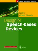 Design of Speech-based Devices