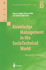 Knowledge Management in the SocioTechnical World