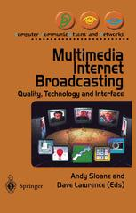 Multimedia Internet Broadcasting