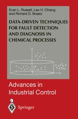 Data-driven Methods for Fault Detection and Diagnosis in Chemical Processes