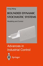Bounded Dynamic Stochastic Systems