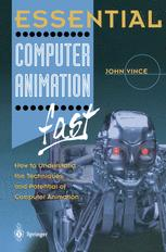 Essential Computer Animation fast