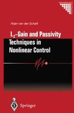 L2 - Gain and Passivity Techniques in Nonlinear Control