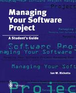 Managing Your Software Project