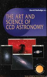 The Art and Science of CCD Astronomy