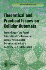 Theory and Practical Issues on Cellular Automata