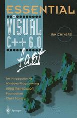 Essential Visual C++ 6.0 fast