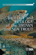 Biology and Ecology of the Brown and Sea Trout