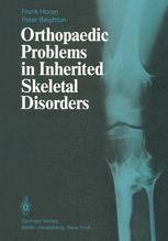 Orthopaedic Problems in Inherited Skeletal Disorders