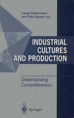 Industrial Cultures and Production