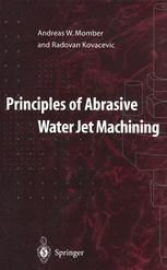 Principles of Abrasive Water Jet Machining