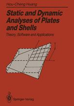 Static and Dynamic Analyses of Plates and Shells
