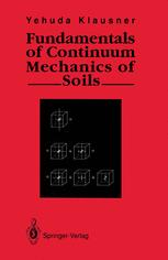 Fundamentals of Continuum Mechanics of Soils