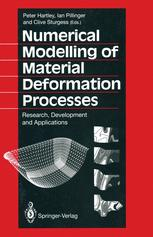 Numerical Modelling of Material Deformation Processes