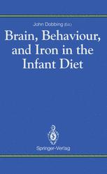 Brain, Behaviour, and Iron in the Infant Diet