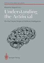 Understanding the Artificial: On the Future Shape of Artificial Intelligence