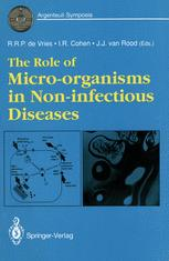 The Role of Micro-organisms in Non-infectious Diseases