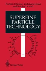 Superfine Particle Technology