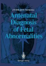 Antenatal Diagnosis of Fetal Abnormalities