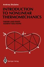 Introduction to Nonlinear Thermomechanics