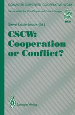 CSCW: Cooperation or Conflict?