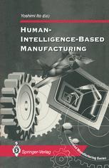 Human-Intelligence-Based Manufacturing