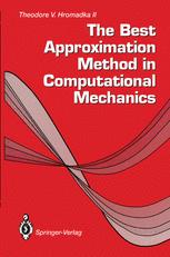 The Best Approximation Method in Computational Mechanics