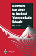 Multiservice Loss Models for Broadband Telecommunication Networks