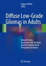 Diffuse Low-Grade Gliomas in Adults