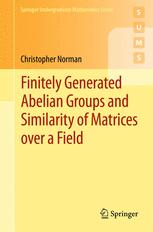 Finitely Generated Abelian Groups and Similarity of Matrices over a Field