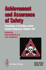 Achievement and Assurance of Safety