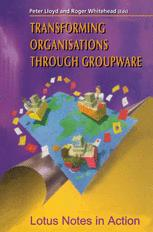 Transforming Organisations Through Groupware