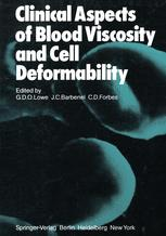 Clinical Aspects of Blood Viscosity and Cell Deformability