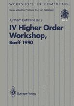 IV Higher Order Workshop, Banff 1990