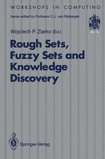 Rough Sets, Fuzzy Sets and Knowledge Discovery