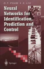 Neural Networks for Identification, Prediction and Control